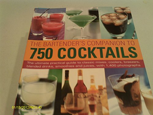 9781844777761: The Bartender's Companion to 750 Cocktails