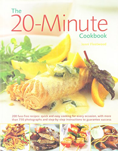 The Best Ever 20 Minute Cookbook: Fleetwood, Jenni