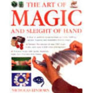 9781844778515: The Art of Magic and Sleight of Hand