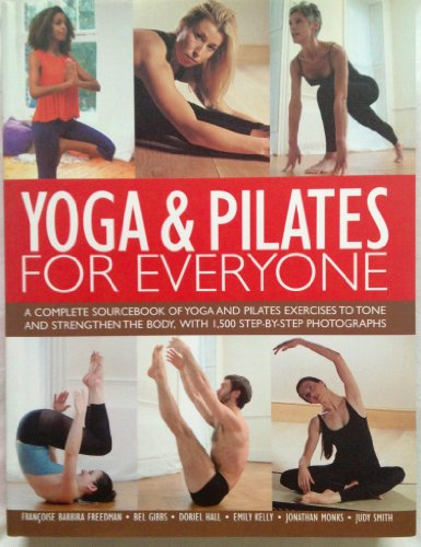 9781844778539: YOGA AND PILATES FOR EVERYONE