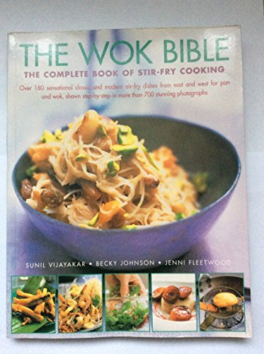9781844779499: The Wok Bible: The Complete Book of Stir-Fry Cooking