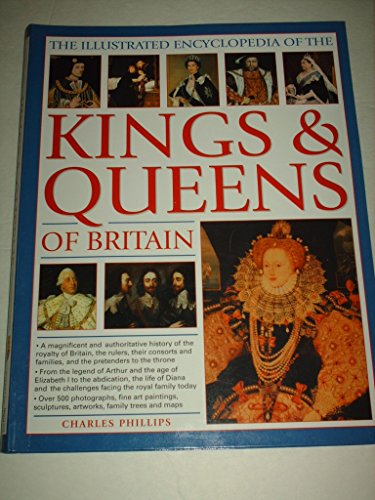 9781844779857: Illustrated Encyclopedia of the Kings and Queens of Britain