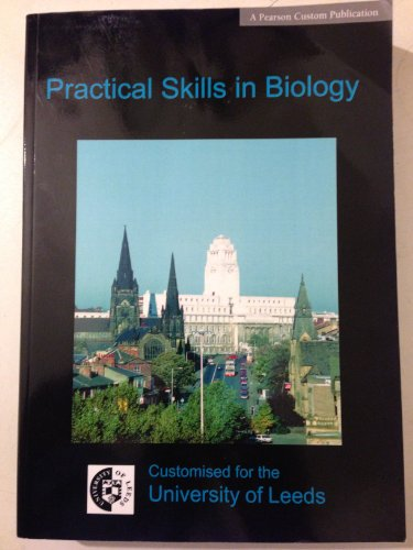 9781844795734: PRACTICAL SKILLS IN BIOLOGY: CUSTOMISED FOR THE UNIVERSITY OF LEEDS.