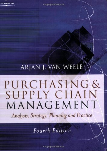 Purchasing and Supply Chain Management: Analysis, Planning: Weele Van