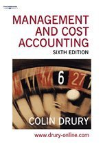 Management and Cost Accounting (Management & Cost: Colin Drury
