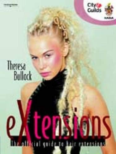 9781844800391: eXtensions: The Official Guide to Hair Extensions (Hairdressing and Beauty Industry Authority (Paperback))