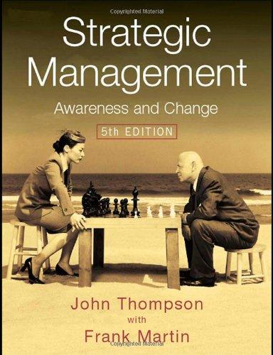 Strategic Management: Awareness and Change: Thompson, John L.,