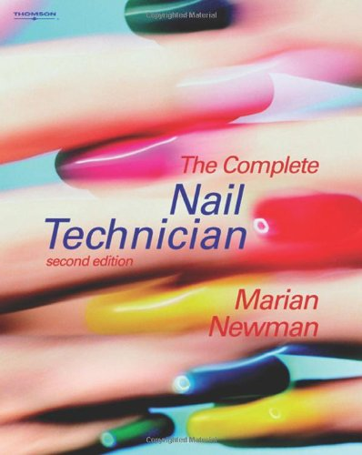 9781844801398: The Complete Nail Technician (Hairdressing and Beauty Industry Authority)