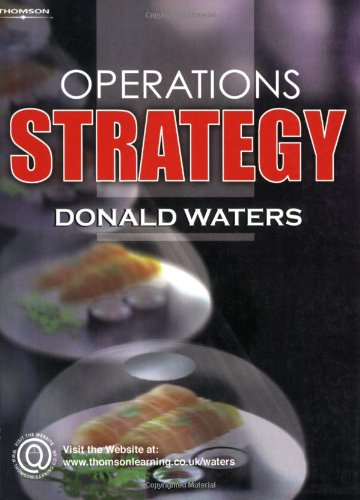 Operations Strategy (1844801950) by Donald Waters