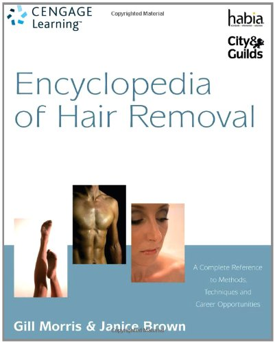 9781844802661: Encyclopedia of Hair Removal: A Complete Reference to Methods, Techniques and Career Opportunities (Hairdressing and Beauty Industry Authority)