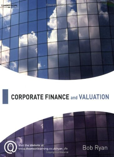 Corporate Finance and Valuation (9781844802715) by Ryan, Bob