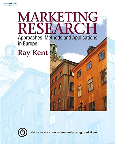 9781844803279: Marketing Research: Approaches, Methods and Applications in Europe