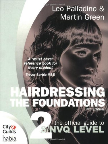 9781844804177: Hairdressing - The Foundations: The Official Guide to to S/NVQ Level 2