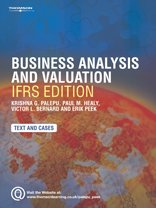 9781844804924: Business Analysis and Valuation: IFRS edition - Text and Cases: Using Financial Statements