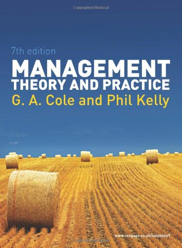 Management Theory and Practice: Gerald A. Cole