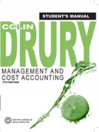 Management and Cost Accounting, Student Manual: Colin Drury
