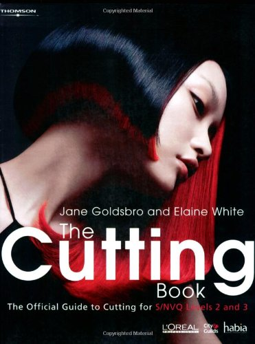 The Cutting Book: The Official Guide to Cutting at S/NVQ Levels 2 and 3