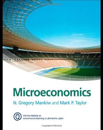 Microeconomics: N. Gregory Mankiw,