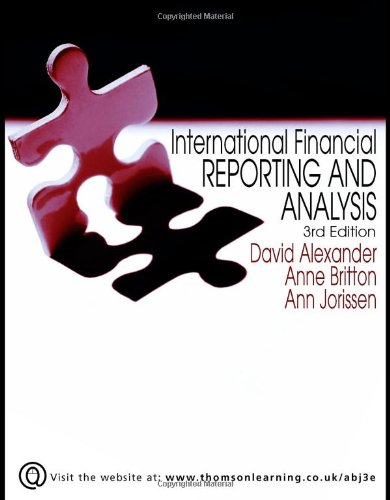 International Financial Reporting and Analysis: Alexander, David and