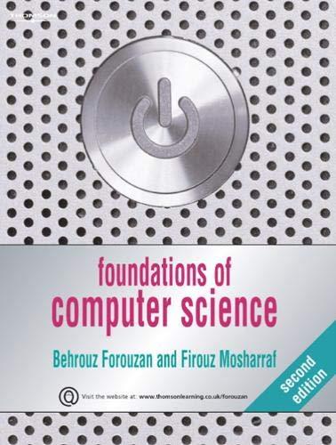 Foundations of Computer Science: Forouzan, Behrouz A.;