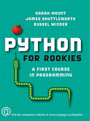 Python for Rookies: Mount, Sarah,Shuttleworth, James,Winder, Russell
