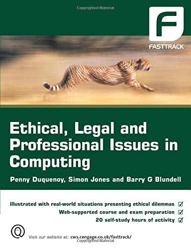9781844807499: Ethical, Legal and Professional Issues in Computing (FastTrack)