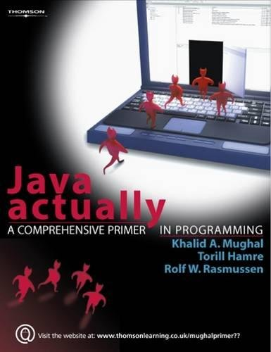 9781844809332: Java Actually: A Comprehensive Primer in Java Programming