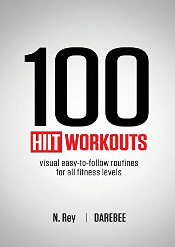 9781844810161: 100 HIIT Workouts: Visual easy-to-follow routines for all fitness levels
