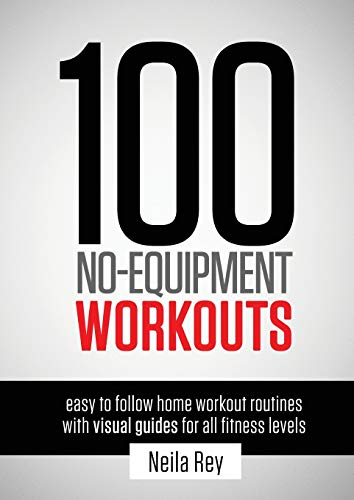 9781844819805: 100 No-Equipment Workouts Vol. 1: Fitness Routines you can do anywhere, Any Time