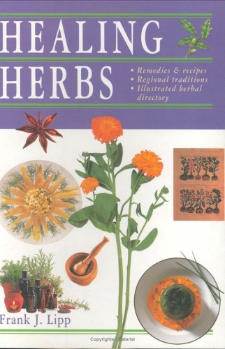 9781844830060: Healing Herbs: Remedies and Recipes * Regional Traditions * Illustrated Herbal Directory