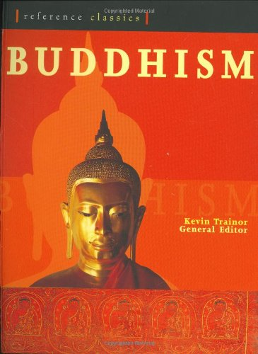 9781844830077: Buddhism: The Illustrated Guide (Reference Classics)