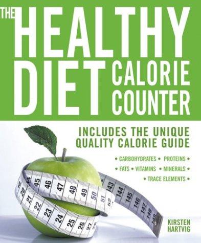 The Healthy Diet Calorie Counter: Hartvig, Kirsten