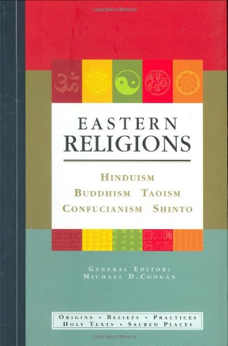 9781844830411: Eastern Religions: Hinduism, Buddhism, Taoism, Confucianism, Shinto
