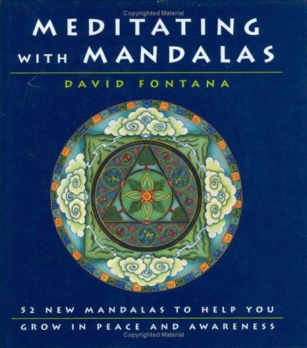 9781844830541: Meditating With Mandalas: 52 New Mandalas to Help You Grow in Peace and Awareness