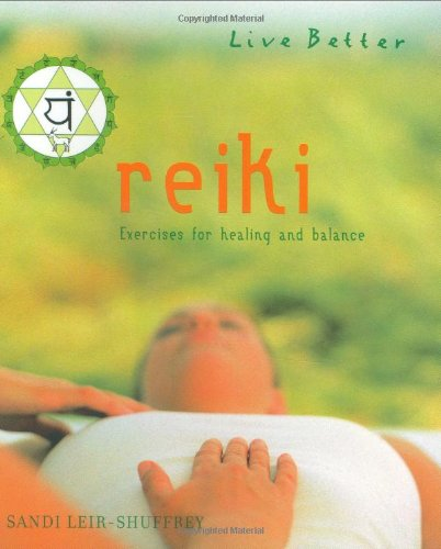 9781844830947: Reiki: Exercises for Healing and Balance (Live Better)