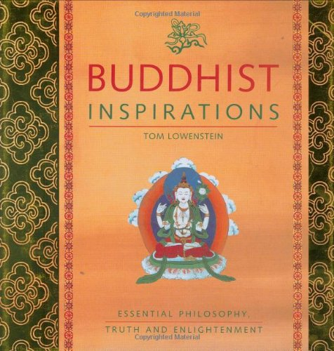 9781844830954: Buddhist Inspirations: Essential Philosophy, Truth and Enlightenment