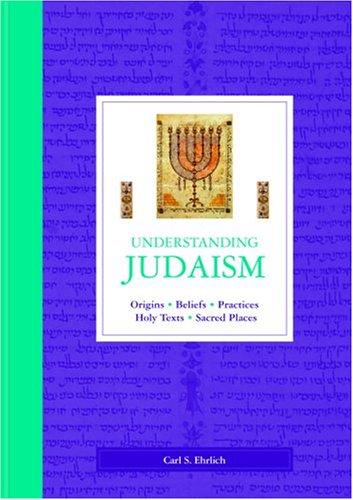 Understanding Judaism: Carl S. Ehrlich