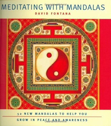 9781844831173: Meditating with Mandalas: 52 New Mandalas to Help You Grow in Peace and Awareness
