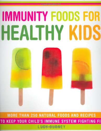 Immunity Foods for Healthy Kids: Lucy Burney