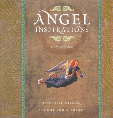9781844831302: Angel Inspirations: Essential Wisdom, Insight and Guidance