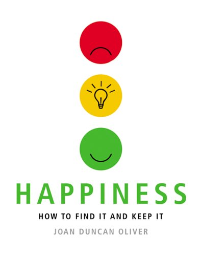 9781844831326: Happiness: How to Find It and Keep It