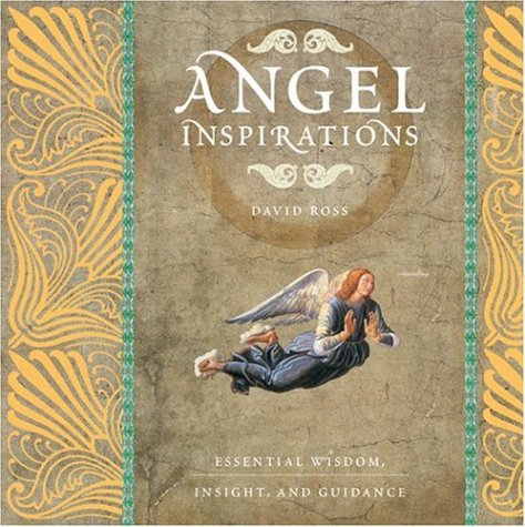 9781844831913: Angel Inspirations: Essential Wisdom, Insight and Guidance