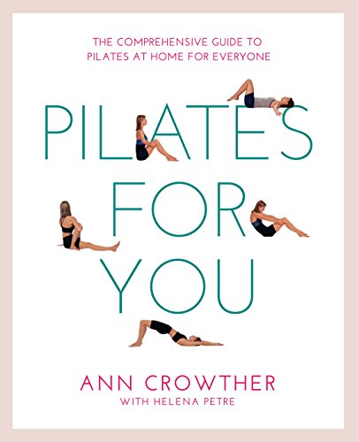 9781844832415: Pilates for You: The Comprehensive Guide To Pilates At Home For Everyone (Healthy Living)