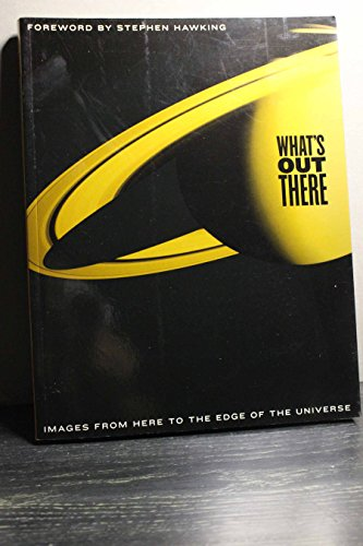 9781844832507: What's Out There (Images From Here To The Edge Of The Universe)