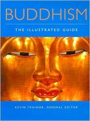9781844832767: Buddhism : The Illustrated Guide