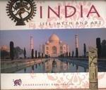 9781844832873: India: Life, Myth and Art (Life, Myth & Art)