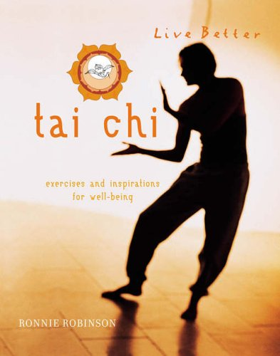9781844832927: Tai Chi: Exercises and Inspirations for Well-being (Live Better)