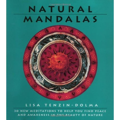 9781844833504: Natural Mandalas: 30 New Meditations to Help You Find Peace and Awareness in the Beauty of Nature