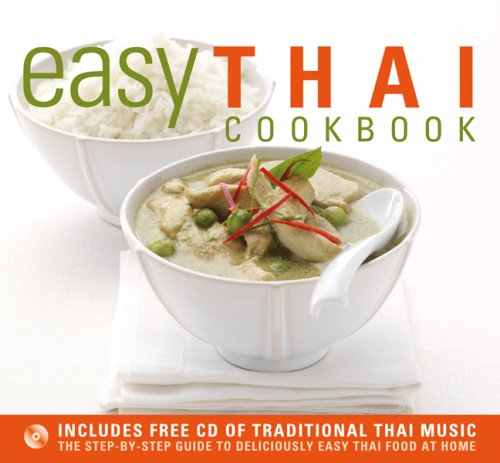 Easy Thai Cookbook: The Step-By-Step Guide to Deliciously Easy Thai Food at Home: Morris, Sallie