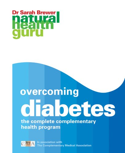 9781844834037: Overcoming Diabetes: The Complete Complementary Health Program (Natural Health Guru)